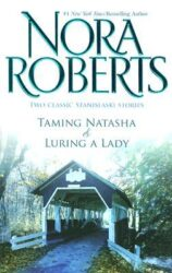 Taming Natasha and Luring a Lady - Stanislaski Family series Books in Order by Nora Roberts