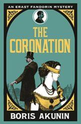 The Coronation - Erast Fandorin Books in Order