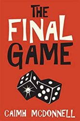 The Final Game Caimh McDonnell Books in Order