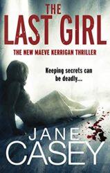The Last Girl Maeve Kerrigan Books in Order