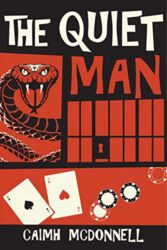 The Quiet Man McGarry Stateside Books in Order Caimh McDonnell
