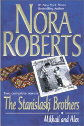 The Stanislaski Brothers - Stanislaski Family series Books in Order by Nora Roberts