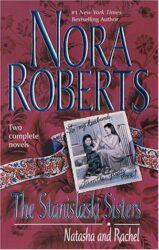 The Stanislaski Sisters - Stanislaski Family series Books in Order by Nora Roberts