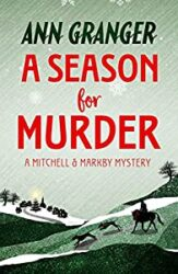 A Season For Murder Mitchell and Markby Books in Order