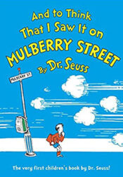 And To Think That I Saw It On Mulberry Street Dr Seuss Books In Order (2)
