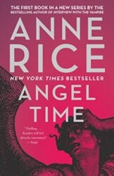 Angel Time - Anne Rice Books in Order