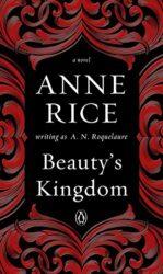 Beauty's Kingdom - Anne Rice Books in Order