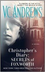 Christopher's Diary Secrets of Foxworth - The Diaries Series