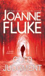 Cold Judgment - Joanne Fluke Books in Order