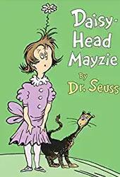 Daisy-Head Mayzie Dr Seuss Books In Order