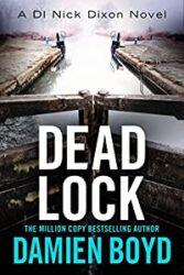 Dead Lock DI Nick Dixon Crime Books in Order