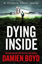 Dying Inside DI Nick Dixon Crime Books in Order