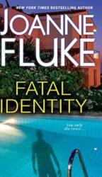 Fatal Identity - Joanne Fluke Books in Order