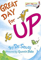 Great Day for Up Dr Seuss Books In Order