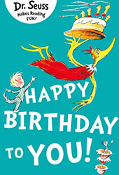 Happy Birthday to You Dr Seuss Books In Order