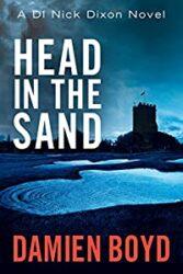 Head In The Sand DI Nick Dixon Crime Books in Order