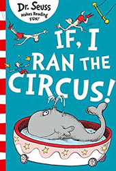 If I Ran The Circus Dr Seuss Books In Order