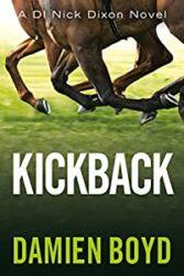 Kickback DI Nick Dixon Crime Books in Order