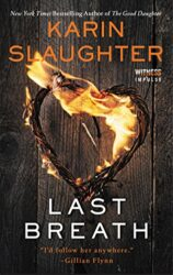 Last Breath - Karin Slaughter books in order
