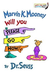 Marvin K. Mooney Will You Please Go Now Dr Seuss Books In Order