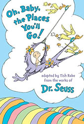 Oh, Baby, the Places You'll Go Dr Seuss Books In Order