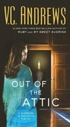 Out of the Attic - The Attic series books in order by VC Andrews