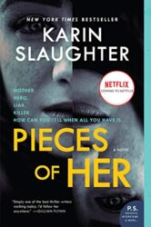 Pieces of Her - Karin Slaughter books in order