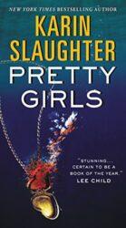 Pretty Girls - Karin Slaughter books in order