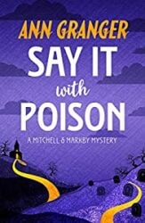 Say It with Poison Mitchell and Markby Books in Order
