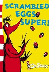 Scrambled Eggs Super Dr Seuss Books In Order