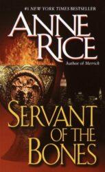 Servant of the Bones - Anne Rice Books in Order