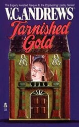 Tarnished Gold - Landry Book Series by VC Andrews