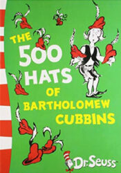 The 500 Hats Of Bartholomew Cubbins Dr Seuss Books In Order