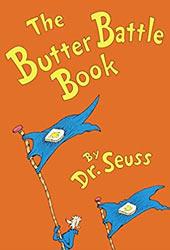 The Butter Battle Book Dr Seuss Books In Order