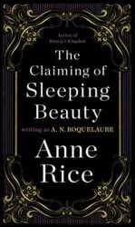 The Claiming of Sleeping Beauty - Anne Rice Books in Order