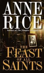 The Feast of All Saints - Anne Rice Books in Order