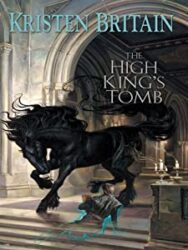 The High King's Tomb Green Rider Books in Order