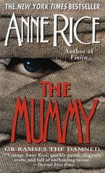 The Mummy or Ramses the Damned - Anne Rice Books in Order