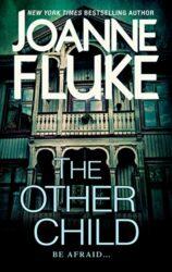 The Other Child - Joanne Fluke Books in Order