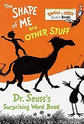 The Shape Of Me And Other Stuff Dr Seuss Books In Order