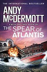 The Spear of Atlantis Nina Wilde and Eddie Chase Books in Order