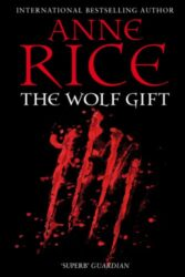 The Wolf Gift - Anne Rice Books in Order