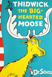 Thidwick the Big-Hearted Moose Dr Seuss Books In Order