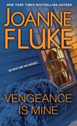 Vengeance Is Mine - Joanne Fluke Books in Order