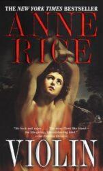 Violin - Anne Rice Books in Order
