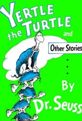 Yertle the Turtle Dr Seuss Books In Order