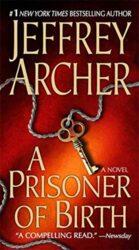 A Prisoner of Birth - Jeffrey Archer Books in Order