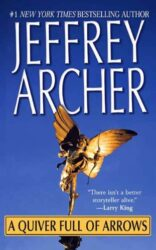 A Quiver Full of Arrows - Jeffrey Archer Books in Order