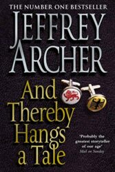 And Thereby Hangs A Tale - Jeffrey Archer Books in Order