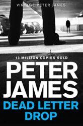 Dead Letter Drop Peter James Books in Order